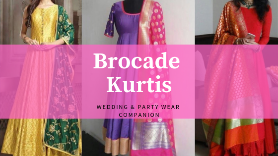 Brocade Kurtis for Wedding and Party