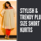 Plus Size Short Kurtis Designs for Women